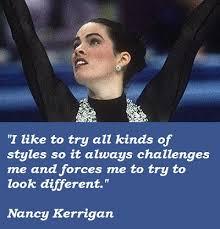 Nancy Kerrigan Quotes. QuotesGram via Relatably.com