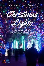 Christmas Light Displays In Southeast Michigan Christmas Light Displays Are The Perfect Way To Celebrate