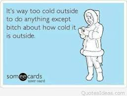Cold Quotes Magnificent Funny It's Cold Outside Ecard Winter Quote