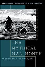 the mythical man month essays on software engineering  the mythical man month essays on software engineering anniversary edition 2nd edition anniversary edition