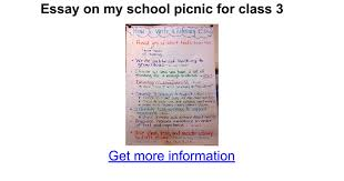 essay on my school picnic for class google docs