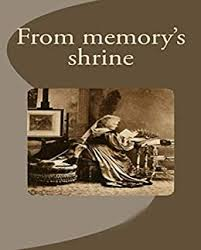 From Memory's Shrine: A selection of classic novels recommended  (Traditional Chinese Edition) - Kindle edition by Ford, Ida. Reference  Kindle eBooks @ Amazon.com.