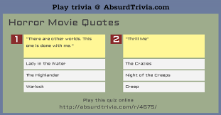 Quotes quiz Trivia Quiz Horror Movie Quotes 3