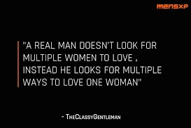 How A Man Should Love A Woman Quotes 100 Quotes That Prove Even Real Men Can Fall In Love 39