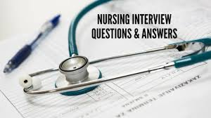 Nursing Interview Questions And Answers Interview Questions For