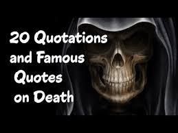 40 Death Quotes Quotations And Famous Quotes On Death YouTube Cool Great Quotes About Life And Death