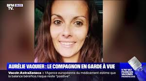Le compagnon d'Aurélie Vaquier en garde à vue après la découverte d'un  corps au domicile conjugal