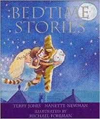 Bedtime Stories: Jones, Terry, Newman, Nanette, Foreman, Michael ...