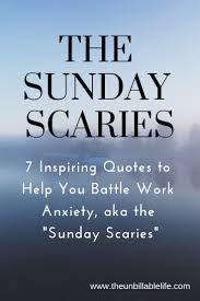 7 Inspiring Quotes For Battling The Sunday Scaries Aka Work