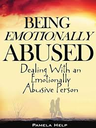 Being Emotionally Abused Dealing With An Emotionally Abusive Person Interesting Being Emotional