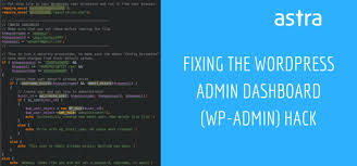 How to fix WordPress admin dashboard (wp-admin) hack - Astra Web ...