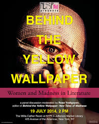behind the yellow women and madness in literature new  behind the yellow women and madness in literature