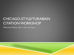 Ppt Chicago Style Turabian Citation Workshop Powerpoint