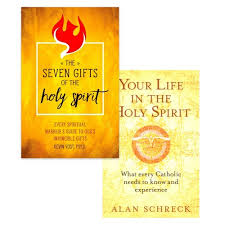 the seven gifts of the holy spirit your life in the holy spirit 2 book set the catholic pany