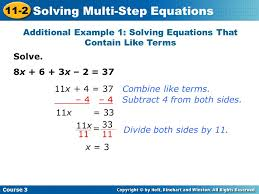 both sides by 11 x 3 additional example 1 solving equations that contain like terms