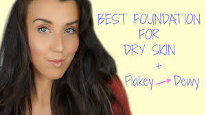 thanks so much for watching my video on the best foundation for dry skin and how to get dewy skin