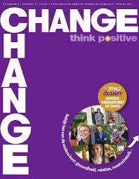 CHANGE inhoud nummer 07 herfst 2011 by CHANGE Think positive - issuu