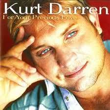 Kurt Darren For Your Precious Love - 70a627677297455d8a9c1ae987043f3a