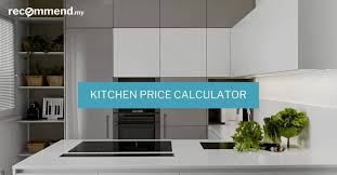 Kitchen Pricing Calculator Kitchen Renovation Price Estimator Recommend My