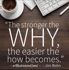 Jim Rohn Quotes Impressive The Strongest The Why The Easiest The How Becomes Picture Quote