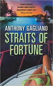 Straits of Fortune by Anthony Gagliano (2008-06-01): Amazon.com: Books