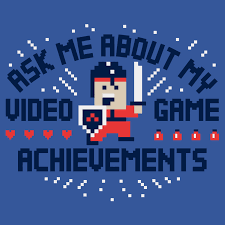 ask me about my video game achievements t shirt snorgtees ask me about my video game achievements