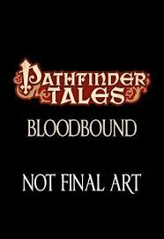 Pathfinder Tales: Pathfinder Tales : Bloodbound 30 by F. Wesley Schneider  (2015, Paperback) for sale online | eBay