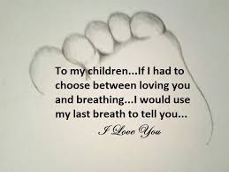 I Love My Children Quotes Simple Beautiful Quote For My Children I Love All Three Of You With All