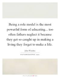 Quotes About Fathers Being Role Models 40 Quotes New Model Quotes