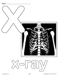 A lot of printable coloring pages can be available on just a couple of clicks on our website. X Ray Printable Coloring Pages Alphabet Coloring Pages Preschool Coloring Pages Printable Coloring Pages