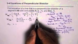 equation of perpendicular bisector of line segment common core geometry