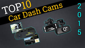 top 10 car dash cameras 2015 compare dashcams youtube