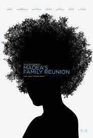 Family Reunion Poster Design Madeas Family Reunion Movie Poster 1 Of 4 Imp Awards