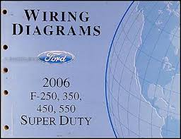 2006 ford f 250 thru 550 super duty wiring diagram manual original