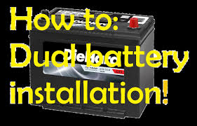 how to install a dual battery system in a truck or car