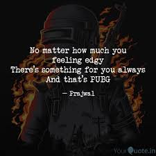 Pubg Quotes - Game and Movie