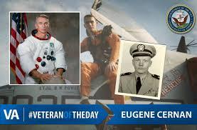 VeteranOfTheDay Navy Veteran Eugene Cernan - VAntage Point