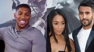Anthony Joshua denies dating Riyad Mahrez's wife