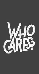 who cares text iphone 6 plus hd wallpaper
