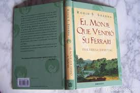 El monje que vendió su ferrari. Robin S Sharma El Monje Que Vendio Su Ferrari Vendido En Venta Directa 133157454