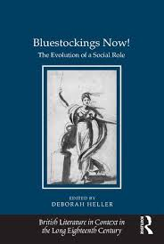 british literature in the eighteenth century routledge bluestockings now the evolution of a social role book cover