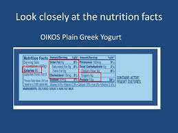 19 look closely at the nutrition facts oikos plain greek yogurt