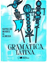 Gram tica Latina Com Respostas Napole o Almeida