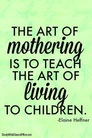 Mothers Day Quotes Magnificent 48 Mothers Quotes 48 QuotePrism