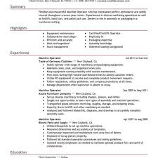 Delighted Resume Builder For Machine Operator Images Entry Level