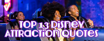 Disney World Quotes Amazing Top 48 Disney World Attraction Quotes Mouseketrips