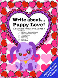 puppy love valentine s day narrative essay writing prompt common  puppy love valentine s day narrative essay writing prompt common core aligned