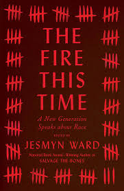 the fire this time book by jesmyn ward official publisher page a new generation speaks about race
