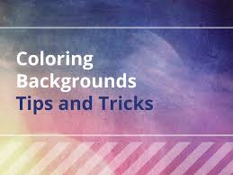 coloring backgrounds tips and tricks banner