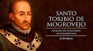 #Santoral | Hoy la Iglesia recuerda a Santo Toribio de Mogrovejo. Abogado y  protector de los indígenas | La Pampa Día x Día